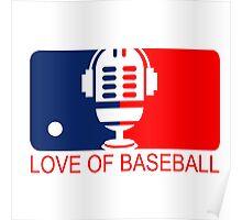 love of baseball Poster