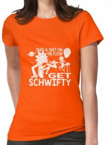 Rick and Morty Inspired Get Schwifty Womens Fitted T-Shirt