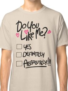 Mabel: do you like me Classic T-Shirt