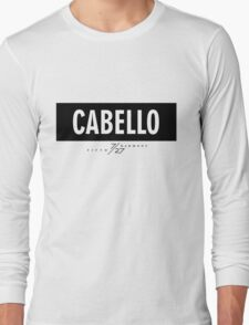 Cabello 7/27 - Black Long Sleeve T-Shirt
