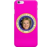 Hillary Clinton's Presidential Seal iPhone Case/Skin