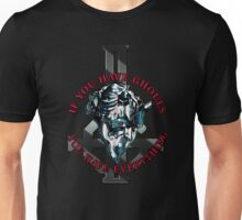 IF YOU HAVE GHOULS, YOU HAVE EVERYTHING - blue chrome Unisex T-Shirt