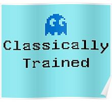 Classically Trained - 80s Computer Gamer T-Shirt Sticker Poster