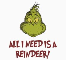 All i need is a reindeer - quote One Piece - Short Sleeve