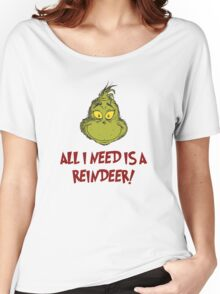 All i need is a reindeer - quote Women's Relaxed Fit T-Shirt