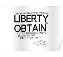 liberty obtain - benjamin franklin Poster