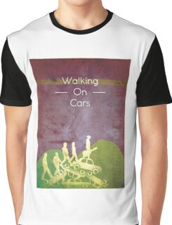 Walking on Cars  Graphic T-Shirt
