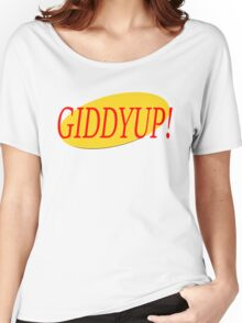 Seinfeld Giddyup  Women's Relaxed Fit T-Shirt