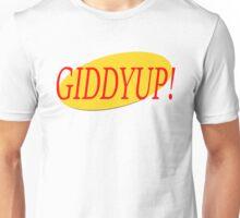Seinfeld Giddyup  Unisex T-Shirt