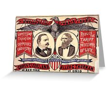 Artist Posters Public office is a public trust For President of the United States Grover Cleveland of New York For Vice President of the United States Allen G Thurman of Ohio 0380 Greeting Card