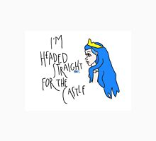 I'M HEADED STRAIGHT FOR THE CASTLE Unisex T-Shirt