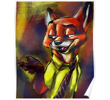 """It's Called A Hustle, Sweetheart!"" (Nick Wilde Zootopia Painted Portrait) Poster"