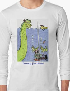 Looking for Nessie Long Sleeve T-Shirt