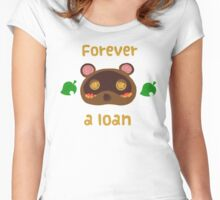 Tom Nook forever a loan Women's Fitted Scoop T-Shirt