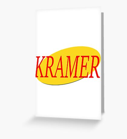 Kramer - Seinfeld Greeting Card