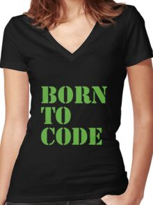 Born to Code Women's Fitted V-Neck T-Shirt
