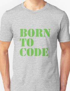 Born to Code T-Shirt