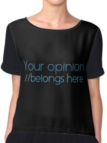 Your opinion Chiffon Top