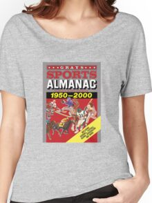 Grays Sports Almanac Complete Sports Statistics 1950-2000 Women's Relaxed Fit T-Shirt