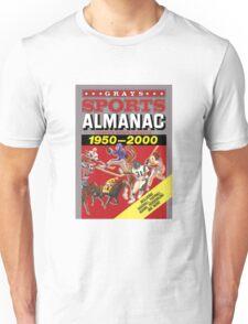 Grays Sports Almanac Complete Sports Statistics 1950-2000 Unisex T-Shirt