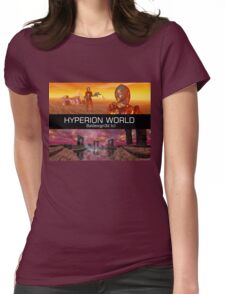 HYPERION WORLD SCIENCE FICTION Scifi Womens Fitted T-Shirt