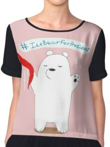 Ice Bear For President Chiffon Top
