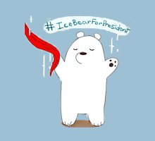 Ice Bear For President Unisex T-Shirt