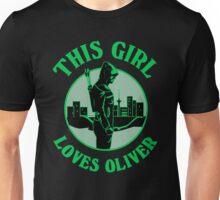 This Girl Loves Oliver. Arrow.  Unisex T-Shirt