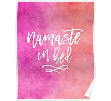 Watercolor Funny Namaste in Bed Pink Quote Poster