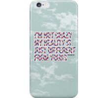 My Reality Is Different From Yours iPhone Case/Skin