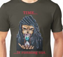 TIME ...IS RUNNING OUT Unisex T-Shirt