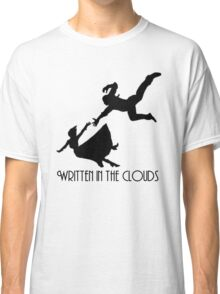 written in the clouds Classic T-Shirt