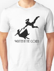written in the clouds Unisex T-Shirt