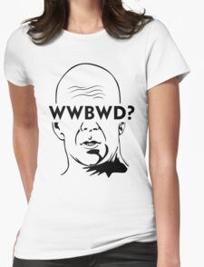 WWBWD? Womens Fitted T-Shirt