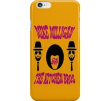 Mike Milligan & The Kitchen Brothers iPhone Case/Skin