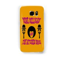 Mike Milligan & The Kitchen Brothers Samsung Galaxy Case/Skin