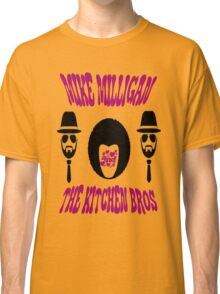 Mike Milligan & The Kitchen Brothers Classic T-Shirt