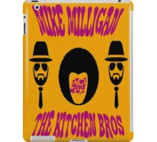 Mike Milligan & The Kitchen Brothers iPad Case/Skin