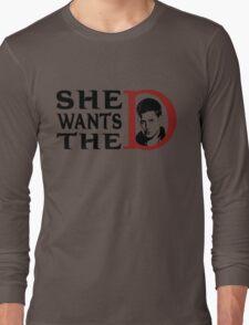 She wants the dean Long Sleeve T-Shirt