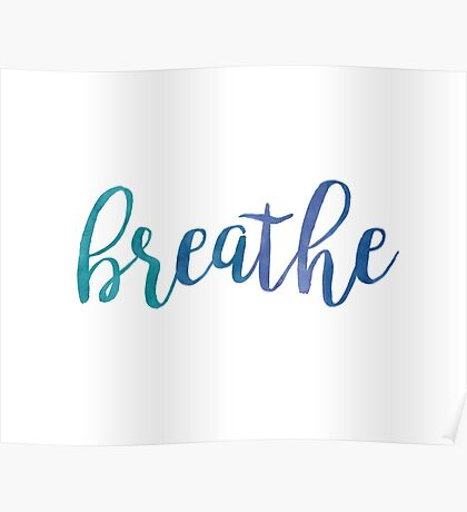 Breathe Watercolor Typography Inspirational Quote Poster