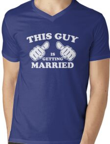 This Guy is Getting Married Mens V-Neck T-Shirt