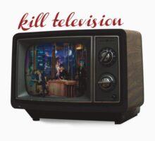 kill television Kids Tee