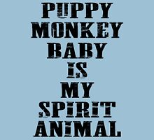 Puppy Monkey Baby is my spirit animal - shirt Unisex T-Shirt