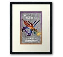 If they came to hear me beg Framed Print