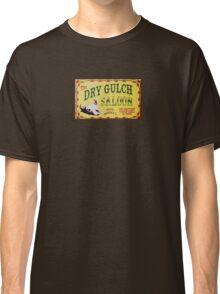Dry Gulch Saloon Classic T-Shirt