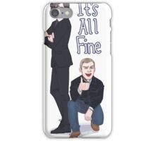 It's All Fine iPhone Case/Skin