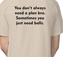 Sometimes you just need balls (black)  Classic T-Shirt