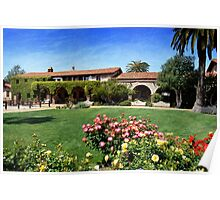 """""""Mission San Juan Capistrano - Across the Courtyard"""" Poster"""