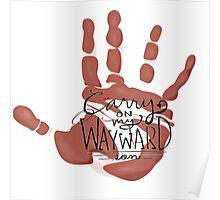 Wayward Son Handprint Poster