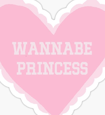 Wannabe Princess Sticker